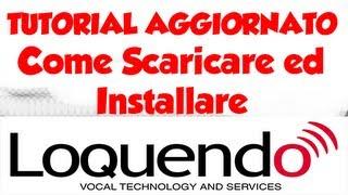 [TUTORIAL AGGIORNATO] Come scaricare ed installare Loquendo | Link MEGA | [ITA - HD]