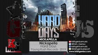 Nickapella - Hard Days (Official Audio 2019)