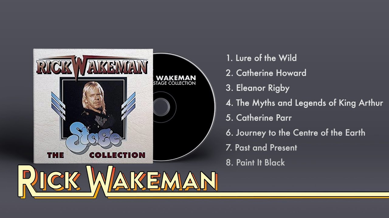 03ca064bb229 Rick Wakeman - The Stage Collection (Full Album) - YouTube