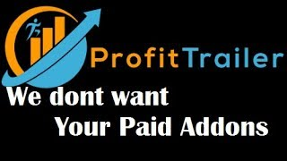 Profit Trailer, Tired of paid add-ons? Wanna buy PT Pooper?