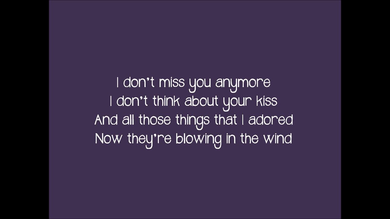 Wish I Didn T Miss You Anymore Lyrics