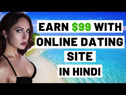 How To Make Money Online With Online Dating Affiliate Marketing Site In Hindi | Work From Home