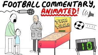 Crazy Football Commentary Animated Part 10