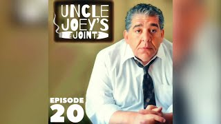 #020 - UNCLE JOEY'S JOINT by Joey Diaz