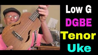 Tuning a tenor ukulele to sound lower  Low G DGBE