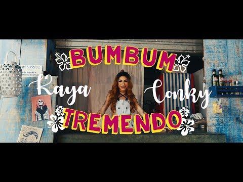 Kaya Conky - Bumbum Tremendo (Clipe Oficial)