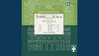 """Norma, Act 1: Allegro assai... (Orchestra) """"... Norma viene"""" (Chorus)"""