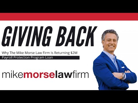 Mike Morse Law Firm Returns $2 Million PPP Loan
