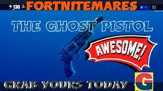 FORTNITEMARES-THE GHOST PISTOL