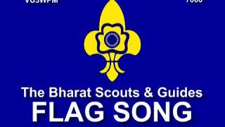 Flag Song of The Bharat Scouts & Guides