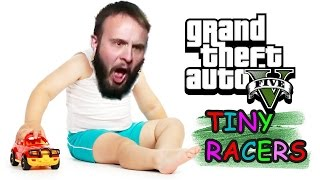 BABY DRIVERS - GTA 5 Tiny Racers Gameplay