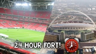 24 HOUR OVERNIGHT in Wembley Stadium Fort!