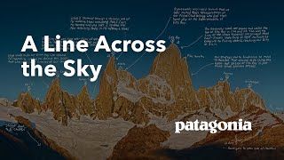A Line Across The Sky – Tommy Caldwell and Alex Honnold go big in Patagonia. thumbnail