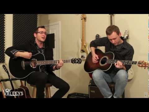 Of Valleys Acoustic Sessions -