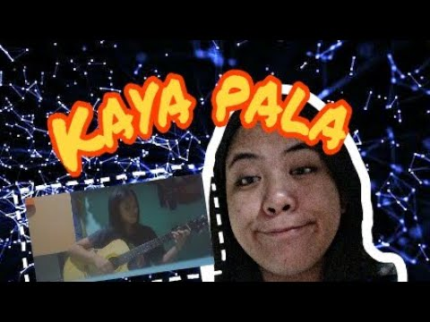 Kaya Pala Cover ( GeoMae Laureano) by: Patch Quiwa
