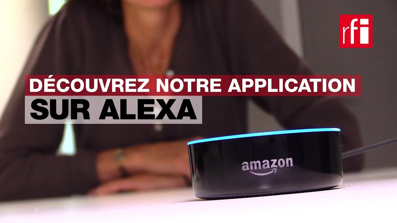 emmanuelle bastide pr sente rfi sur alexa l assistant vocal d amazon youtube. Black Bedroom Furniture Sets. Home Design Ideas