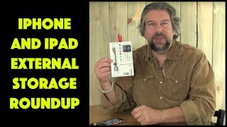iPhone and iPad External Storage Solutions Roundup and Review