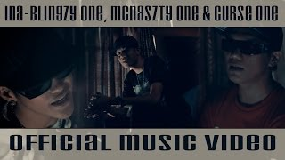 Repeat youtube video INA - Blingzy One, Mcnaszty One & Curse One (Official Music Video) [VBD]
