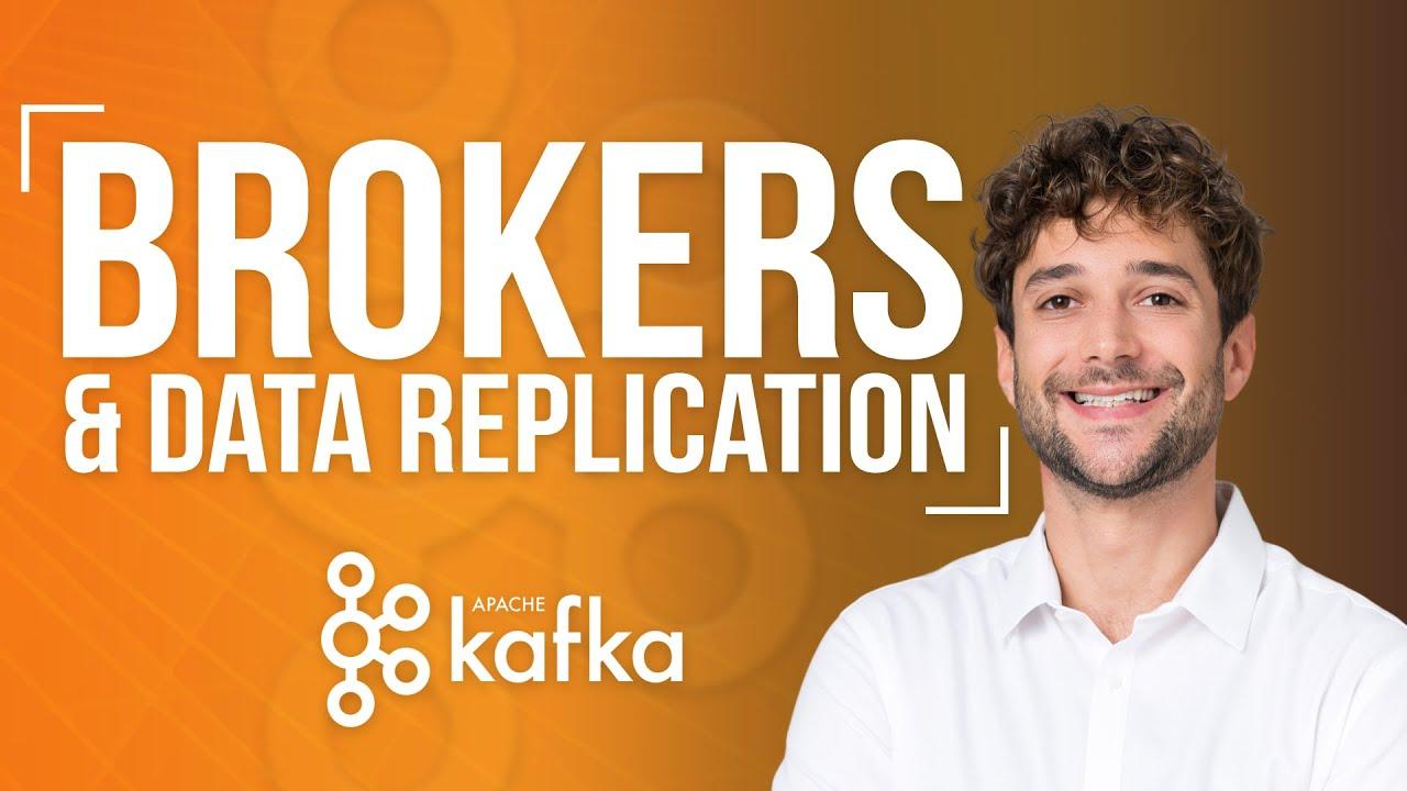 Kafka Brokers and Data Replication - Kafka Course