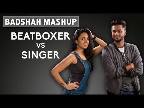 Badshah Mashup | Beatboxer v/s Singer | Varsha Tripathi Ft. Sandy