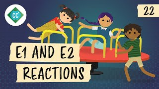E1 and E2 Reactions: Crash Course Organic Chemistry #22