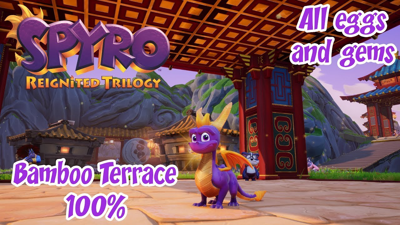 Spyro Reignited Trilogy Year Of The Dragon Bamboo Terrace 100