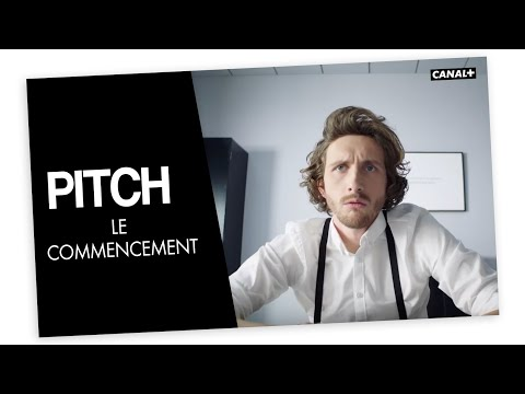 #1 Le commencement - PITCH - CANAL +