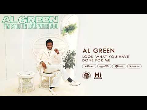 Al Green - Look What You Done for Me (Official Audio)