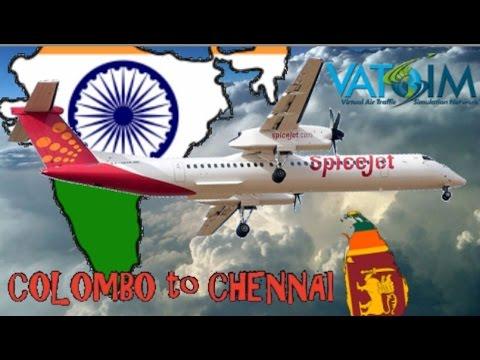 Vatsim India Columbo - Chennai link. SpiceJet Majestic DH8D