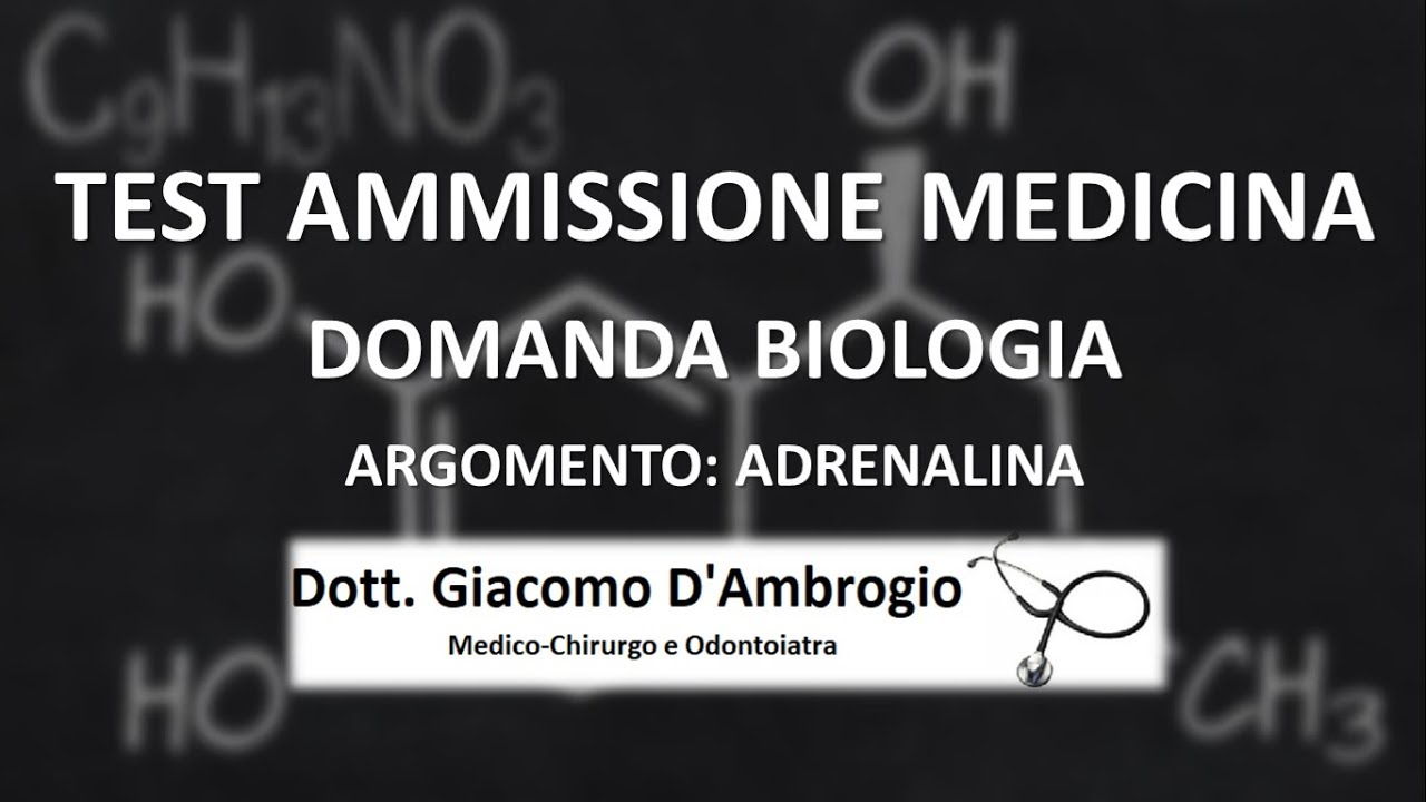 Domanda Adrenalina test Medicina Università Cattolica (Video Commento)
