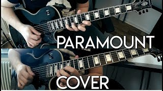 """""""Paramount"""" - August Burns Red [FULL GUITAR COVER]"""