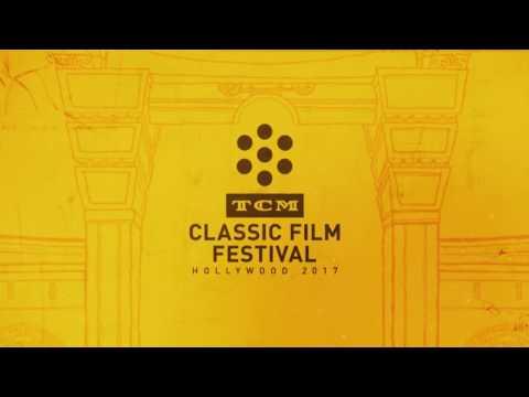 TCM Classic Film Festival 2017