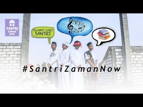 Santri Zaman Now  ( NDX a.k.a - Sayang Versi Santri )