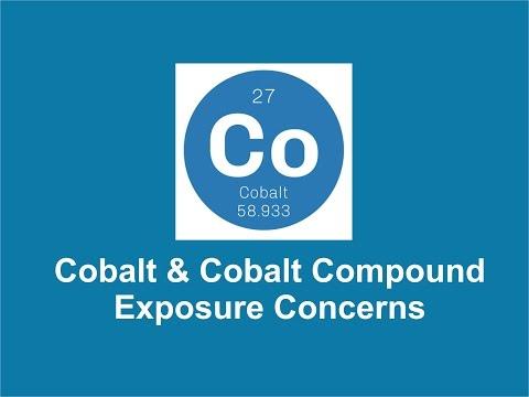 Cobalt & Cobalt Compound Exposure Concerns