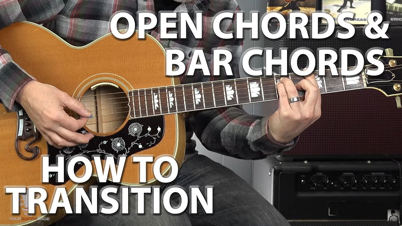 How To Transition Between Open Chords And Bar Chords 4k Youtube