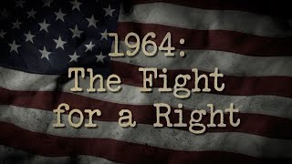 FULL DOCUMENTARY - 1964: The Fight for a Right | MPB