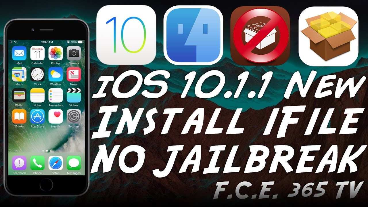 iOS 10 1 1 - How to Install iFile on iPhone - NO Jailbreak