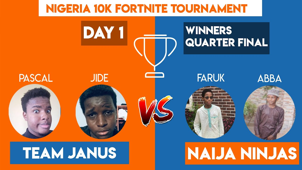 DAY 1 of NIGERIA 10K FORTNITE TOURNAMENT | TEAM JANUS VS NAIJA NINJAS
