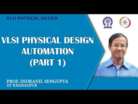 VLSI Physical Design Automation (Part 1)