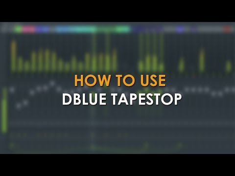 How to use Dblue TapeStop - (Tapestop Effect on Leads, Bass & Vocals)