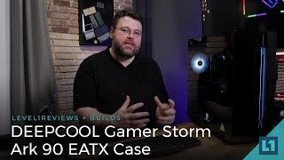 DEEPCOOL Gamer Storm Ark 90 EATX Case Review & Build