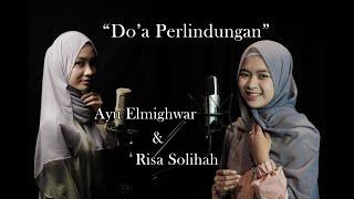Do'a Perlindungan Ayu Dewi & Risa Solihah (Cover)