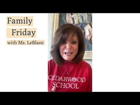Family Friday with Ms  LeBlanc April 24 2020 Cedarwood School video