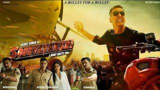 Sooryavanshi, Akshay Kumar, Ajay devgn, Katrina K, Rohit Shetty, Sooryavanshi Release Date, #Akshay