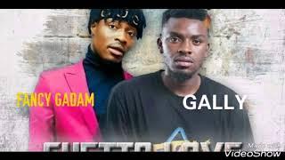 GALLY FT FANCY GADAM - GHETTO LOVE (Official Audio)