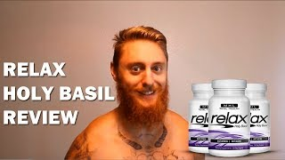 Relax Holy Basil Review - Natural Supplement for Anxiety & Stress Relief