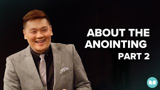 About the Anointing II - Dr. James Tan