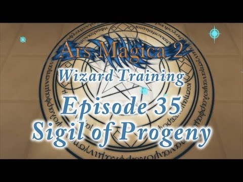 Ars Magica 2: Wizard Training - Episode 35 - Sigil of Progeny
