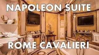Napoleon Suite tour at the Rome Cavalieri Waldorf Astoria