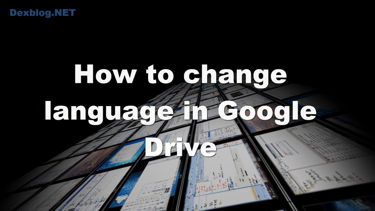 how to change language in google drive youtube